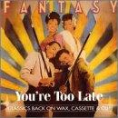 [ CD ] You're Too Late/Fantasy Amazon価格: : 1205円 USED価格: : 1204円~ 発売日: : 1994-11-15 発売元: : Hot Productions 発送状況: : 通常1〜2か月以内に発送