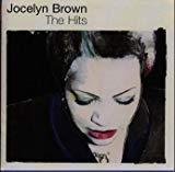 [ CD ] ザ・ヒッツ/ジョセリン・ブラウン 価格: : 2592円 Amazon価格: : 2931円 (-14% Off) USED価格: : 432円~ 発売日: : 1999-02-10 発売元: : エピックレコードジャパン
