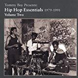 [ CD ] Tommy Boy Presents:Hip Hop Essentials 1979-1991 Vol.2/オムニバス 価格: : 2700円 Amazon価格: : 1580円 (41% Off) 発売日: : 2006-05-03 発売元: : Rambling Records 発送状況: : 在庫あり。